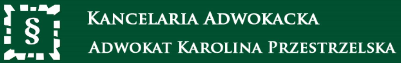Adwokat Karolina Przestrzelska Kancelaria Adwokacka